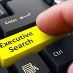 Executive Search Tip 3: How do you find the right firm to assist with an Executive Search